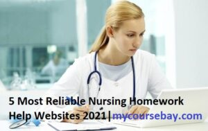 5 Most Reliable Nursing Assignment Help Websites