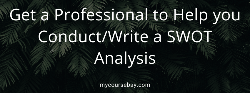 How to Do a SWOT Analysis and How to Write a SWOT Analysis Report